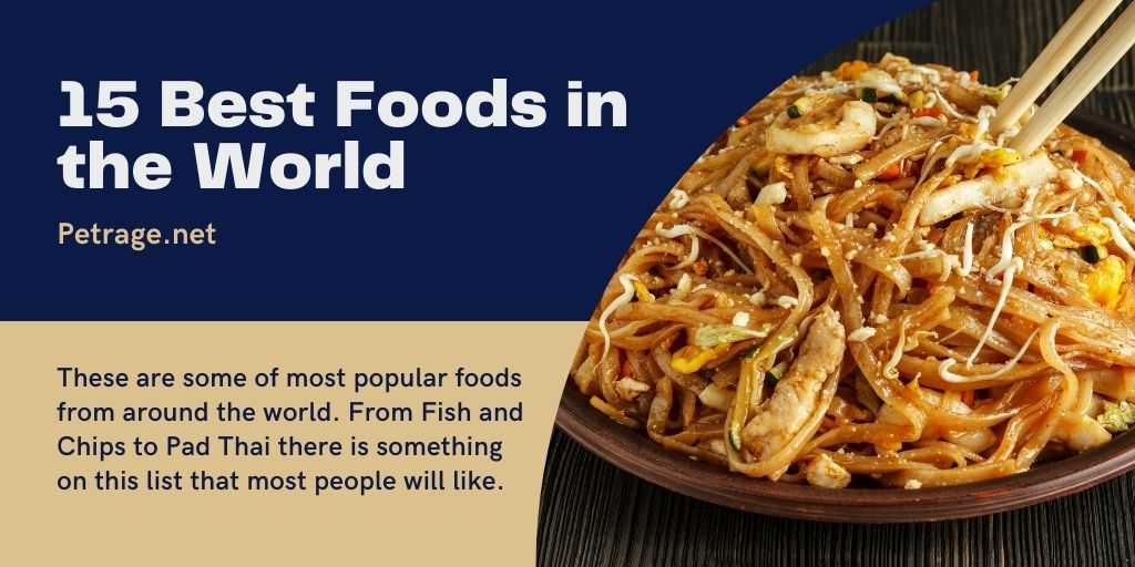 15 Best Foods in the World poll quiz petrage
