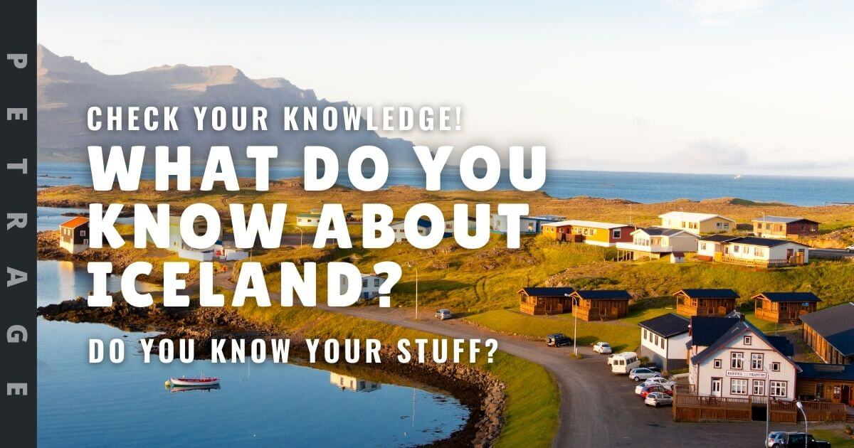what do you know about iceland Quiz petrage