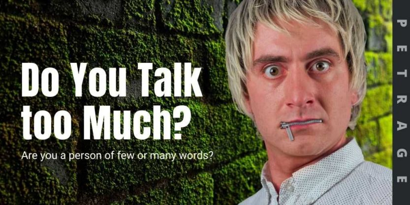 do you talk too much quiz petrage