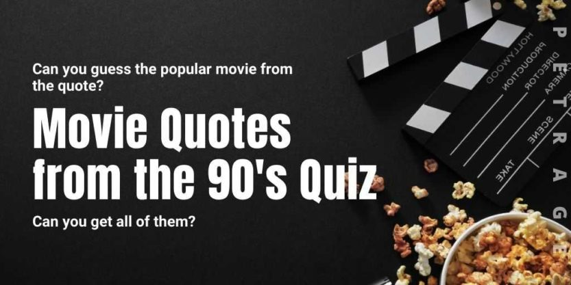movie quotes from the 90's quiz petrage
