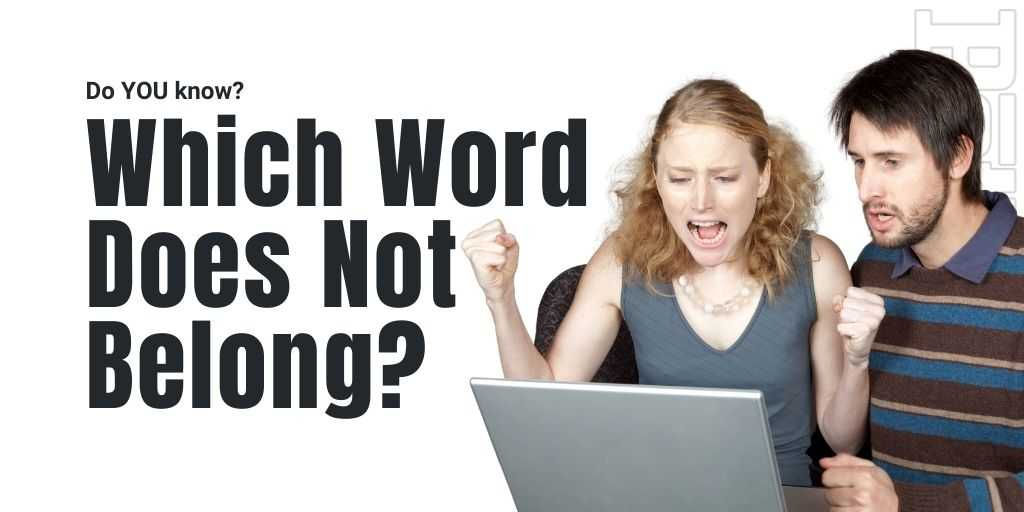 which word does not belong quiz petrage