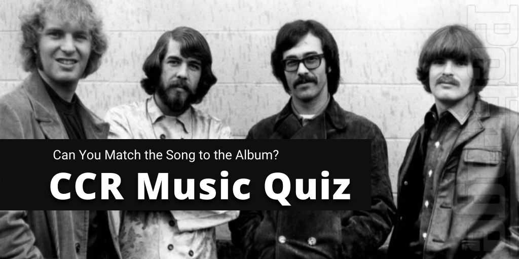 creedence clearwater revival music quiz petrage