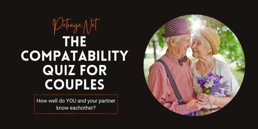 the compatability quiz for couples petrage